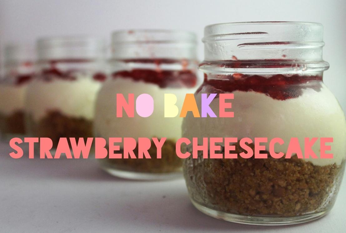 Recipe: No Bake StrawberryCheesecake