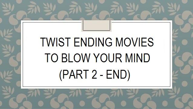 16 Rekomendasi Film dengan Twist Ending (part2-end)