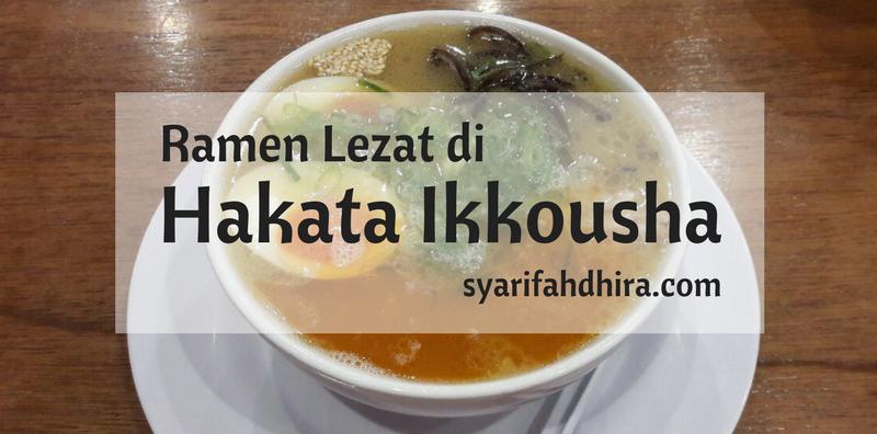 Hakata Ikkousha: Ramen Halal Favorit diKemang