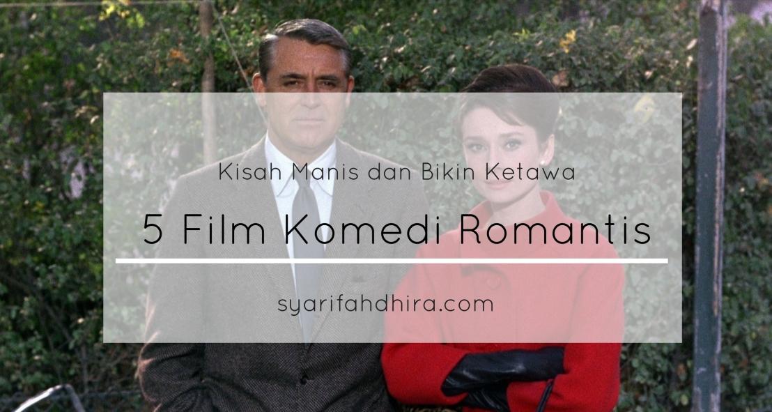 5 Film Romantis Paling Kocak Bikin TertawaTerbahak-Bahak